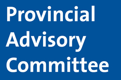 The Provincial Advisory Committee provides information and advice to the Board to assist with its governance and decision making.